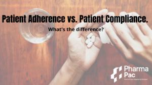 Patient Adherence vs. Patient Compliance